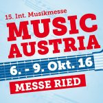 MUSIC AUSTRIA – 15. INT. MUSIKMESSE RIED/I., 6.-9. Rocktober 2016