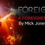 FOREIGNER – die allererste und hochoffizielle Biografie ist erschienen!