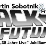 """MARTIN SOBOTNIK – """"35 Jahre Live"""" – Die Jubiläumsgala!"""
