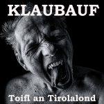 """KLAUBAUF – """"Toifl an Tirolalond"""" – CD Review – Der Teufel trägt Spitzenhöschen"""